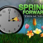 Spring Forward Daylight Saving Time